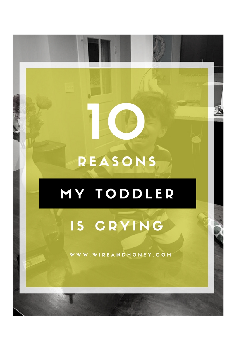 Top 10: Reasons My Child is Crying