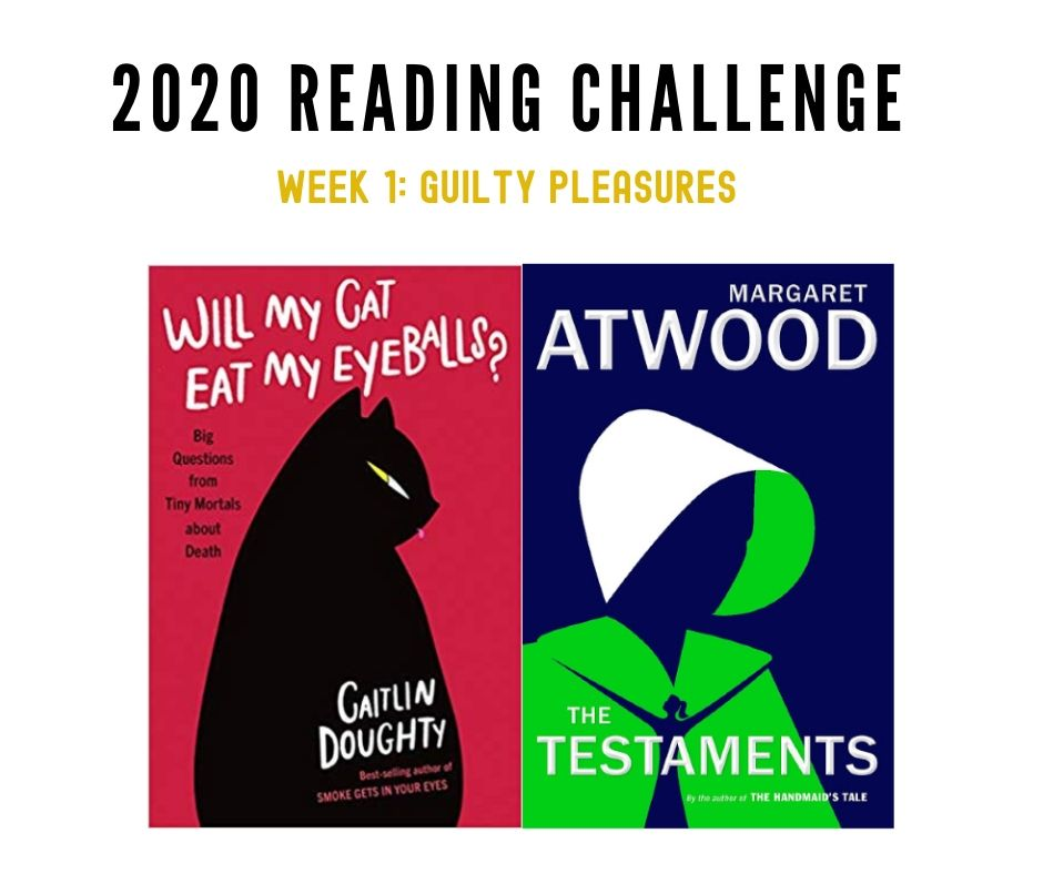 2020 Reading Challenge: Week 1 (Guilty Pleasures)