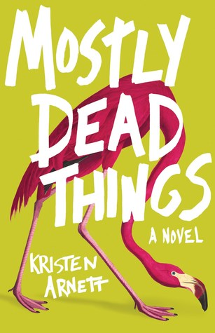 2020 Reading Challenge: Mostly Dead Things