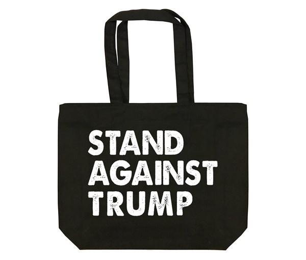 Stand Against Trump Tote Bag