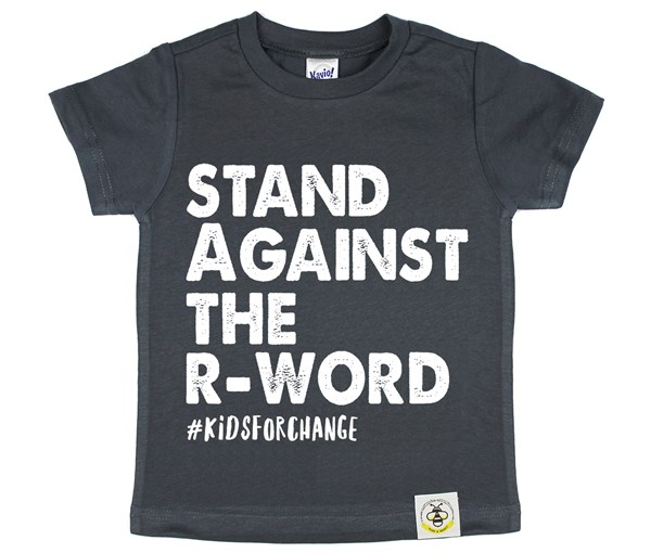 Stand Against the R-Word (Charcoal)