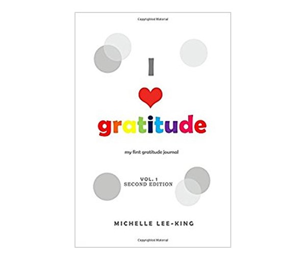 I Heart Gratitude Journal (Volume 1)