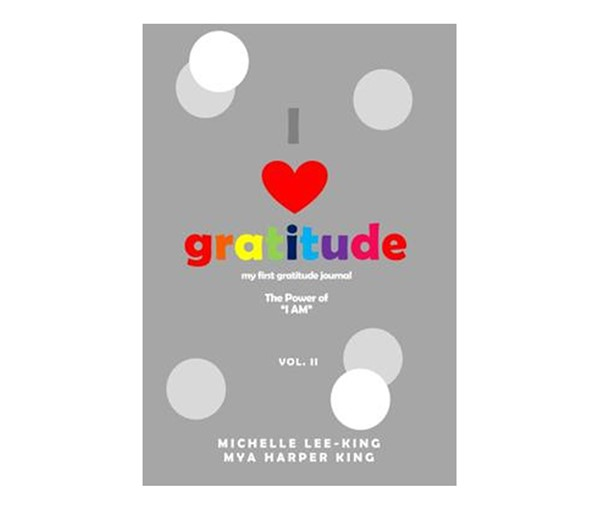 I Heart Gratitude Journal (Volume 2)