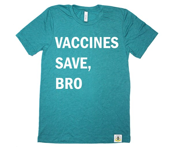 Vaccines Save, Bro Adult (Teal)