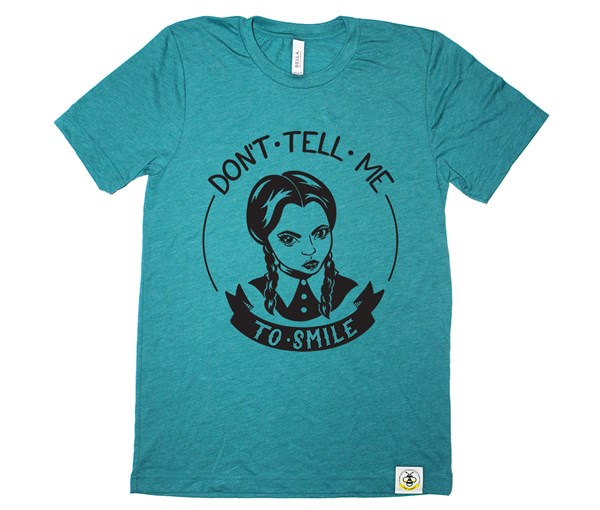 Don't Tell Me Unisex (Teal)