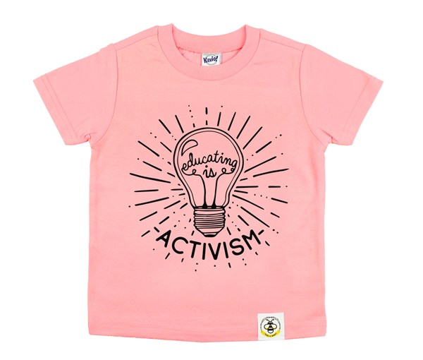 Educating Is Activism (Flamingo)
