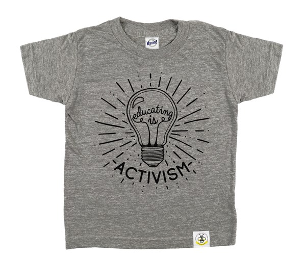 Educating Is Activism (Grey)