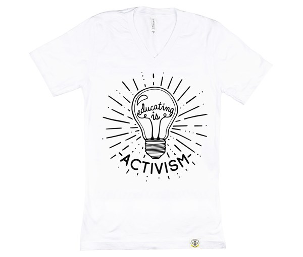 Educating Is Activism Unisex Adult (White)