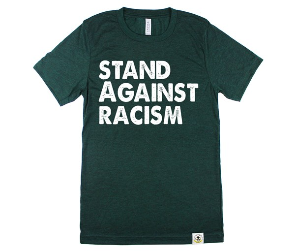 Stand Against Racism (Unisex, Green)