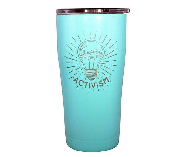 Educating is Activism Tumbler