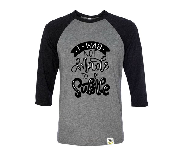 Not Subtle Adult Unisex Raglan