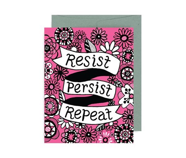 Resist, Persist, Repeat Card