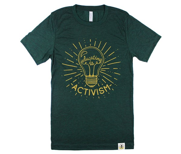 Educating Is Activism Unisex Adult (Emerald--Limited Edition Gold)