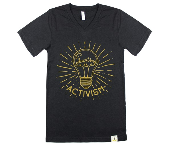 Educating Is Activism Unisex Adult (Heather Black--Limited Edition Gold)
