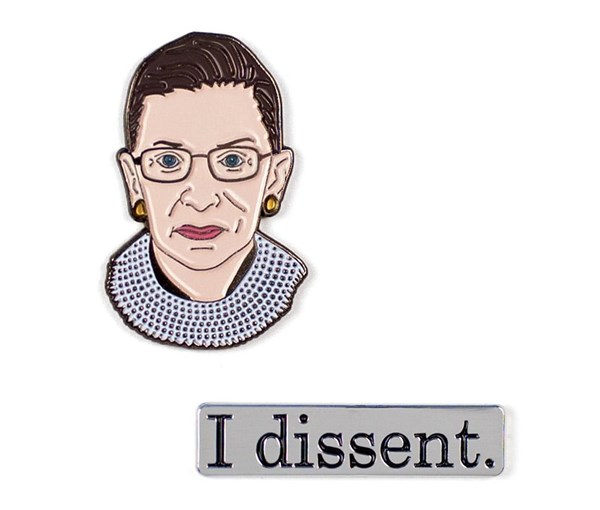 Ruth Bader Ginsburg and I Dissent Pins