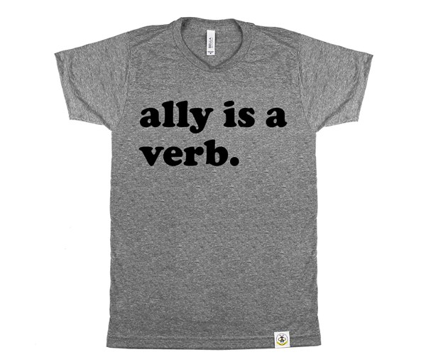 Ally is a Verb (Adult Crew)