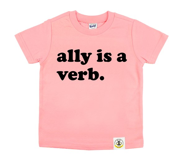 Ally is a Verb (Flamingo)