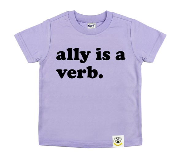Ally is a Verb (Lavender)