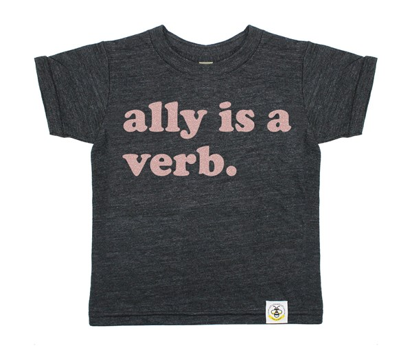Ally is a Verb (Heather Charcoal)