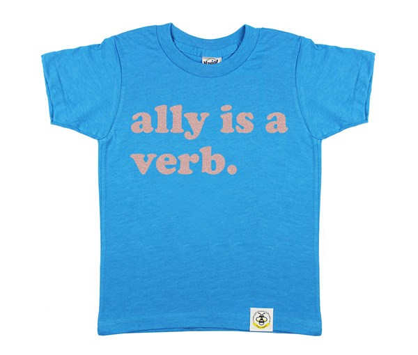 Ally is a Verb (Island Blue)