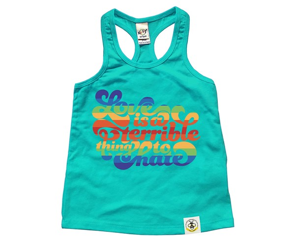 Love is a Terrible Thing to Hate (Kids Racerback Tank)