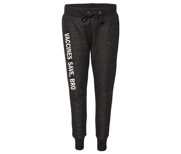 Vaccines Save, Bro Joggers (Black/White)