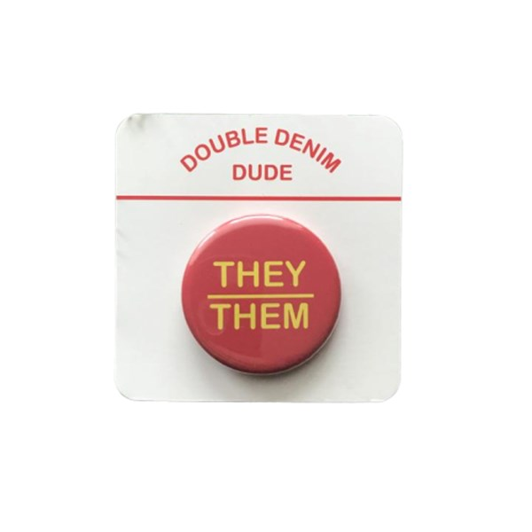 They/Them Pin-back Button