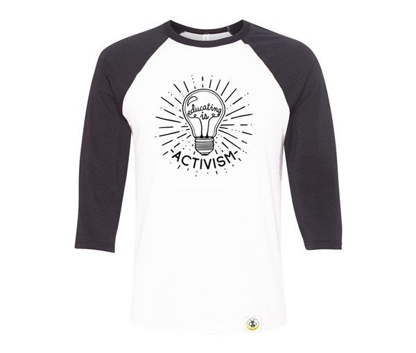 Educating is Activism Adult Raglan