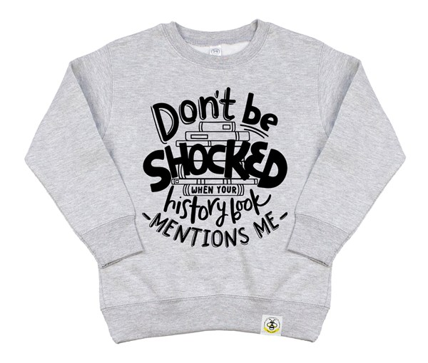 Don't Be Shocked (Kids Sweatshirt)