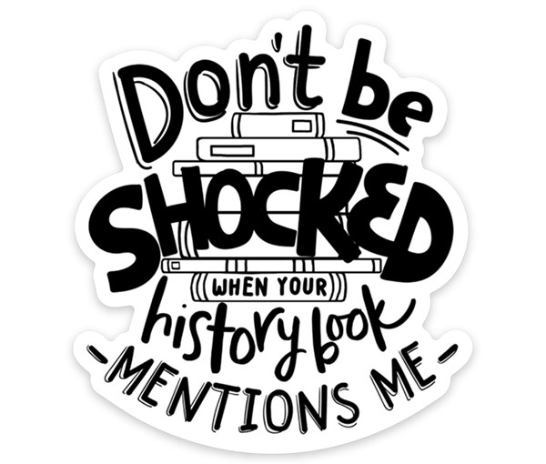 Don't Be Shocked Vinyl Sticker