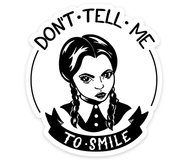 Don't Tell Me Vinyl Sticker