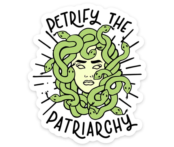 Petrify the Patriarchy Vinyl Sticker