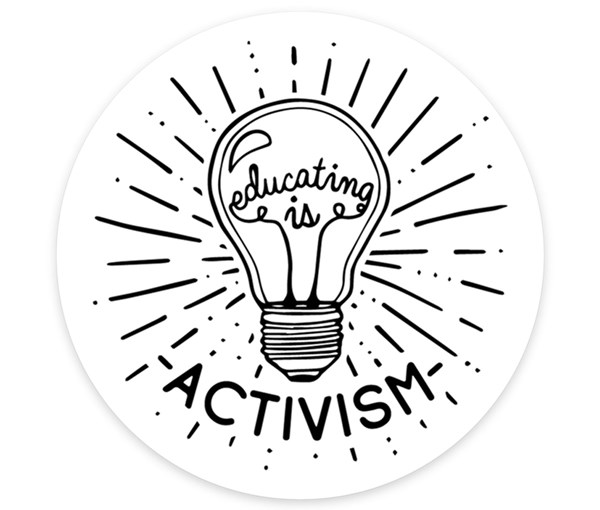 Educating is Activism Vinyl Sticker