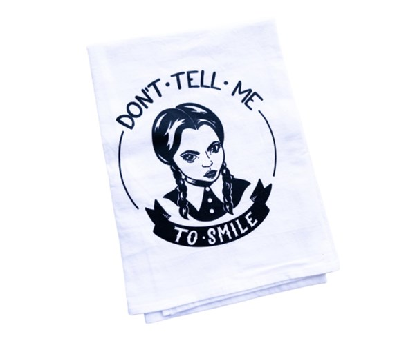 Don't Tell Me Tea Towel