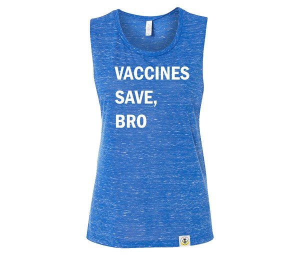 Vaccines Save, Bro (Adult Muscle Tanks)