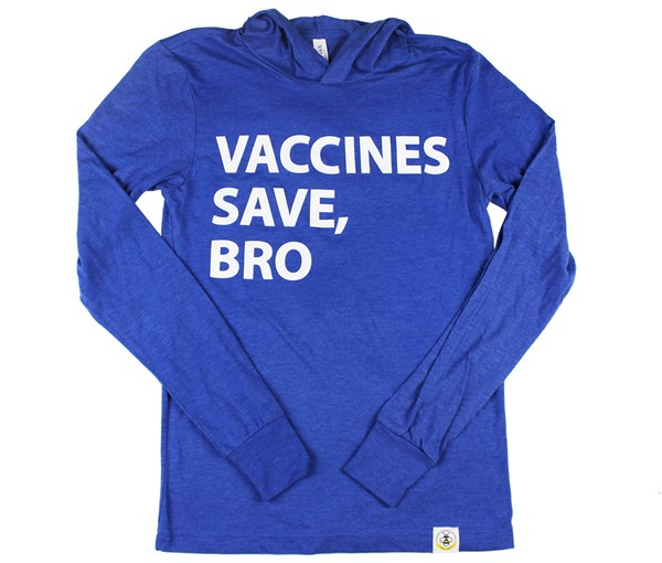 Vaccines Save, Bro Hooded Tee (Adult Unisex) Pacific Blue