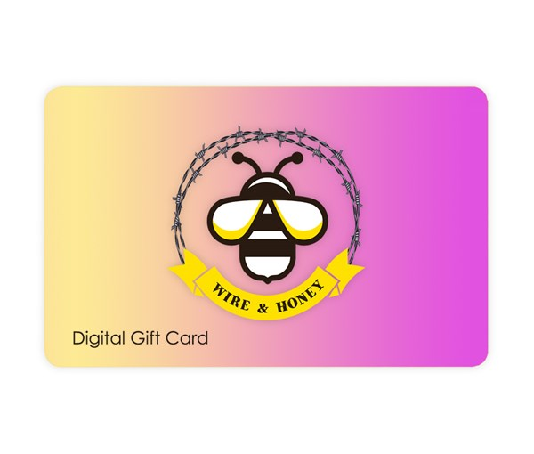Wire & Honey Gift Card