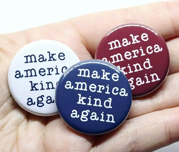 Make American Kind Again BLUE Pin-back Button