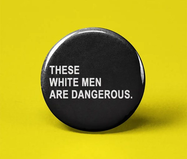 These White Men Pin-back Button