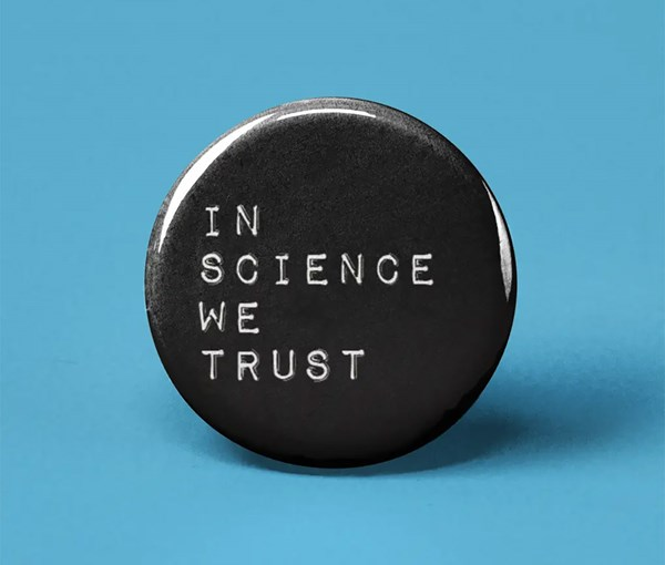 In Science We Trust Pin-back Button