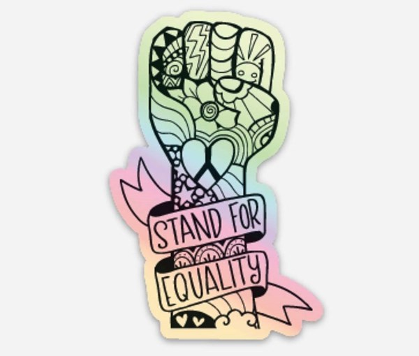 Equality Fist Holographic Vinyl Sticker