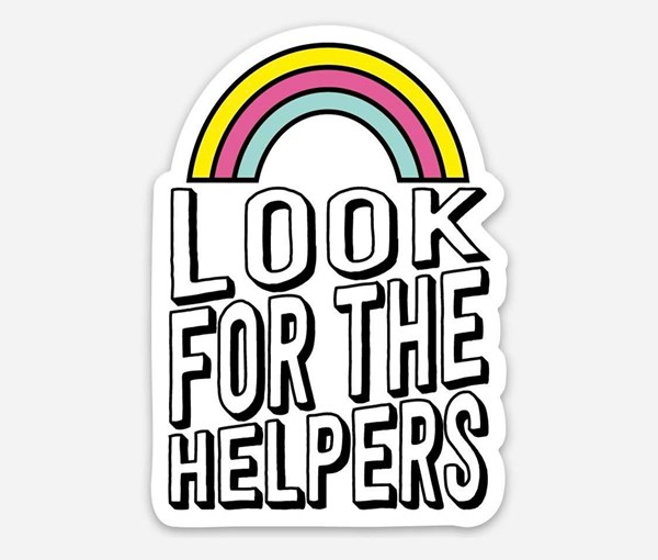Look for the Helpers Vinyl Sticker