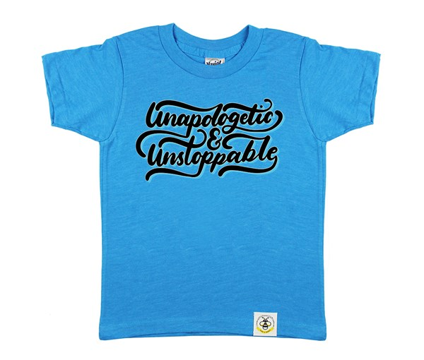 Unapologetic and Unstoppable (Island Blue)