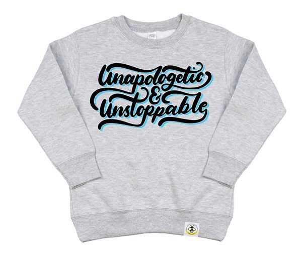 Unapologetic and Unstoppable (Kids Sweatshirt)