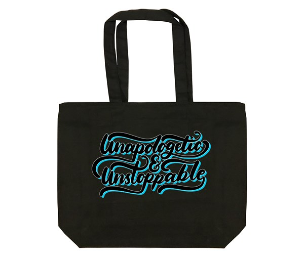 Unapologetic and Unstoppable Tote Bag (Black)