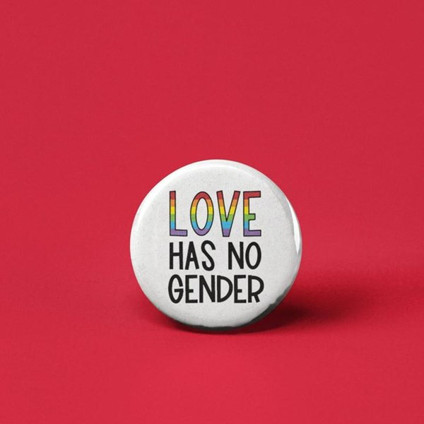Love Has No Gender Pin-back Button