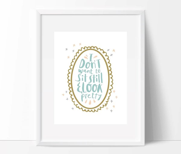 Sit Still, Look Pretty Nursery Print (Digital Download)
