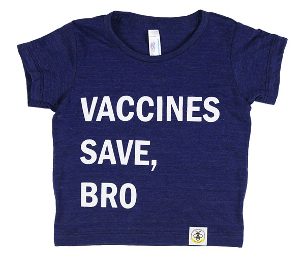 Infant Vaccines Save, Bro (Indigo)
