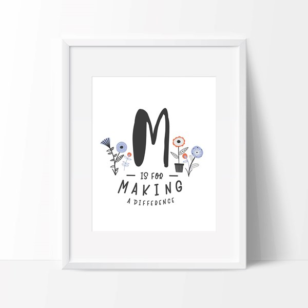 M is for Making a Difference (Print Only)