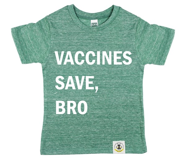Vaccines Save, Bro (Kelly Green)